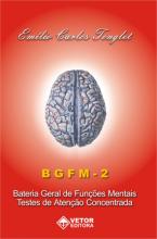 BGFM-2 - Bateria Geral de Funções Mentais - Livro de Instruções (Manual)