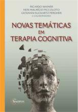 Novas Temáticas em Terapia Cognitiva
