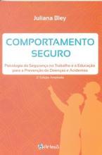 Comportamento Seguro - Psicologia da Seguranca no Trabalho e a Educação