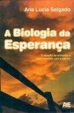 A Biologia da Esperança