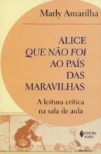 Alice que Não Foi ao País das Maravilhas