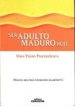 Ser Adulto Maduro Hoje: Uma Visão Psicológica
