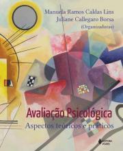 Avaliação Psicológica: Aspectos Teóricos e Práticos