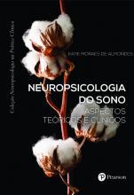 Neuropsicologia do Sono - Aspectos Teóricos e Clínicos