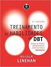Treinamento de Habilidades em DBT - 2ª Edição