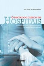 O Psicólogo Clínico em Hospitais