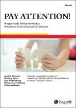 PAY ATTENTION! - Coleção Completa - Programa de Intervenção dos Processos Atencionais para Crianças