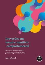 Inovações em Terapia Cognitivo Comportamental