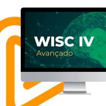 Curso EAD | Teste WISC IV - Módulo Avançado: Correção e Interpretação