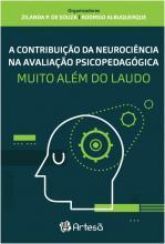 A Contribuição da Neurociência na Avaliação Psicopedagogia