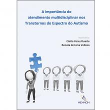 A Importância do Atendimento Multidisciplinar nos Transtornos do Espectro do Autismo