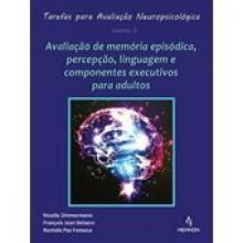 Tarefas para Avaliação Neuropsicológica - Volume 03