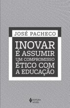 Inovar é Assumir um Compromisso Ético com a Educação