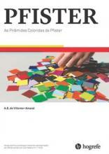 As Pirâmides Coloridas de Pfister - Kit Completo