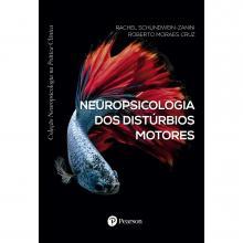 Neuropsicologia dos Distúrbios Motores