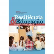 Resiliência e Educação: Perspectivas Teóricas e Práticas