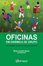 Oficinas Em Dinâmica De Grupo - Um Metodo De Intervenção Psicossocial