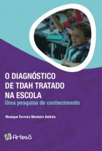 O Diagnostico de Tdah Tratado na Escola
