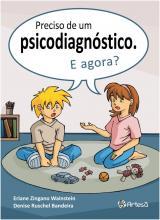 Preciso de um Psicodiagnóstico. E agora?