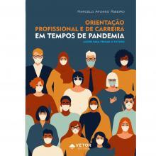 Orientação Profissional e de Carreira em Tempos de Pandemia