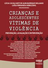 Crianças e Adolescentes Vítimas de Violência