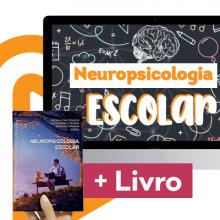COMBO! Curso Online   Neuropsicologia Escolar + livro Neuropsicologia Escolar (Coleção Neuropsicolog