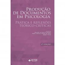 Produção de documentos em psicologia 2ª Ed.
