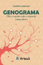 Genograma - Mitos E Segredos Sobre A Origem Da Criança Adotiva