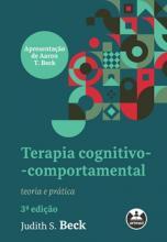 Terapia cognitivo-comportamental teoria e prática - 3ª edição